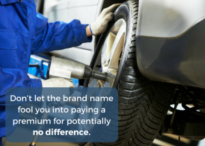 Save money at the garage by user lesser-known brands of tyre rather than premium